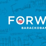 Forward. Obama's campaign slogan.